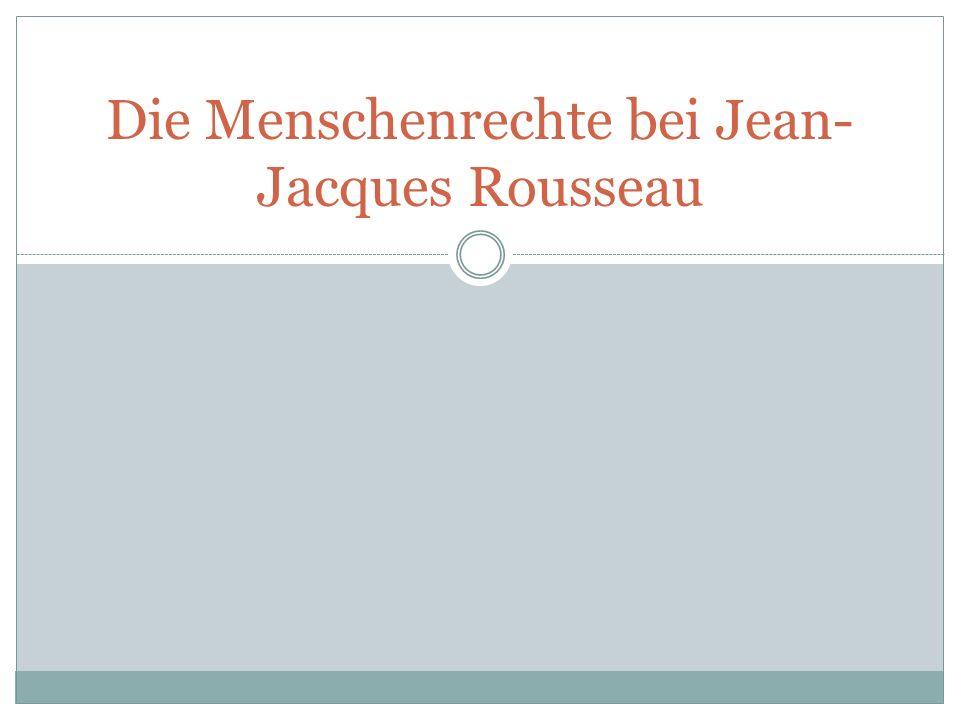 Die Menschenrechte bei Jean-Jacques Rousseau