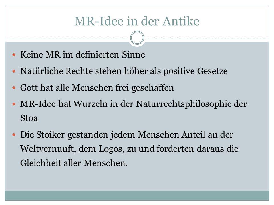 MR-Idee in der Antike Keine MR im definierten Sinne