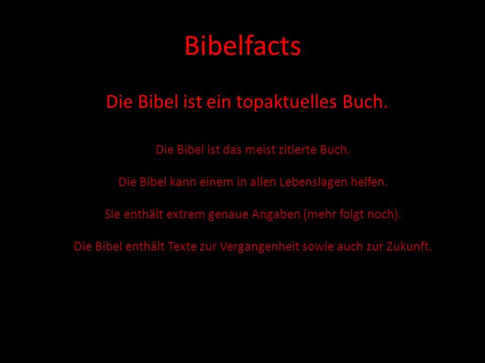 Bibelfacts Die Bibel ist ein topaktuelles Buch.