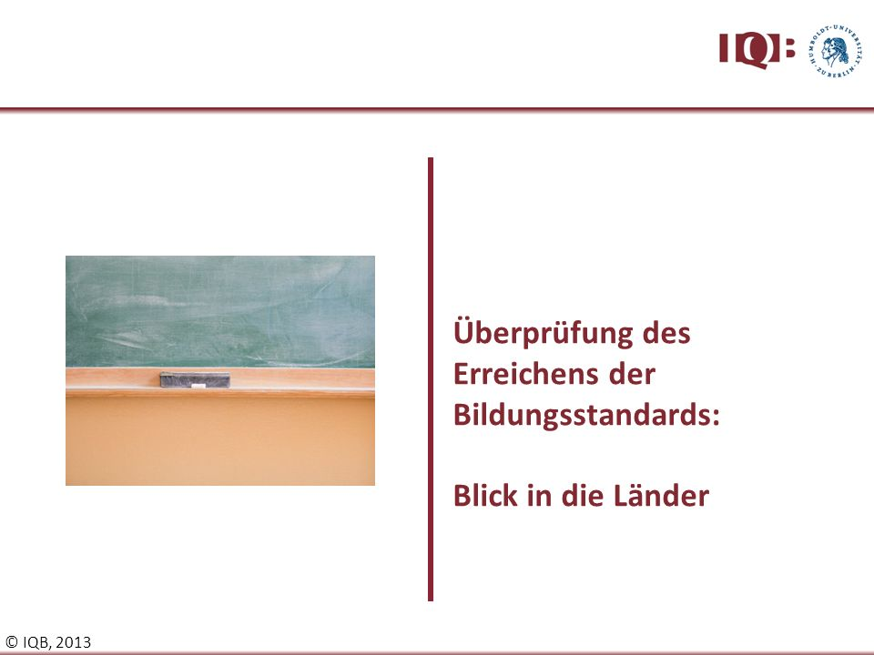 Überprüfung des Erreichens der Bildungsstandards: Blick in die Länder