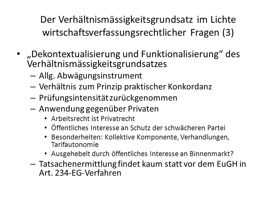 Der Verhältnismässigkeitsgrundsatz im Lichte wirtschaftsverfassungsrechtlicher Fragen (3)
