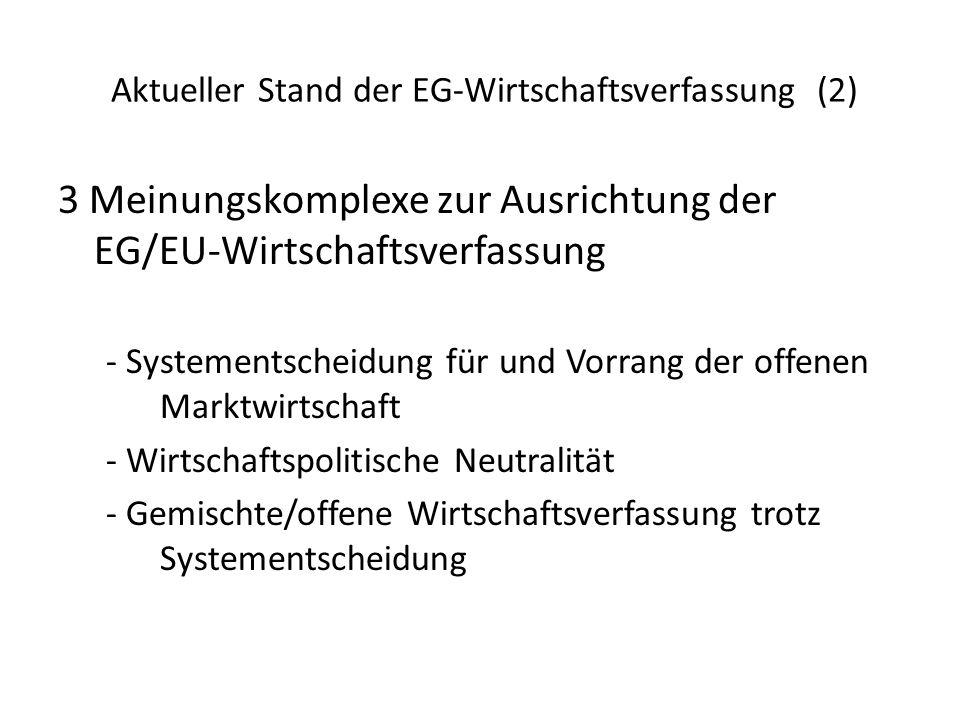 Aktueller Stand der EG-Wirtschaftsverfassung (2)