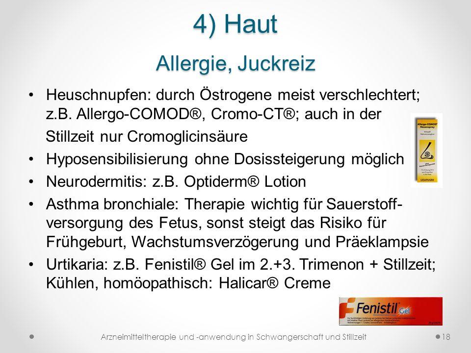 4) Haut Allergie, Juckreiz