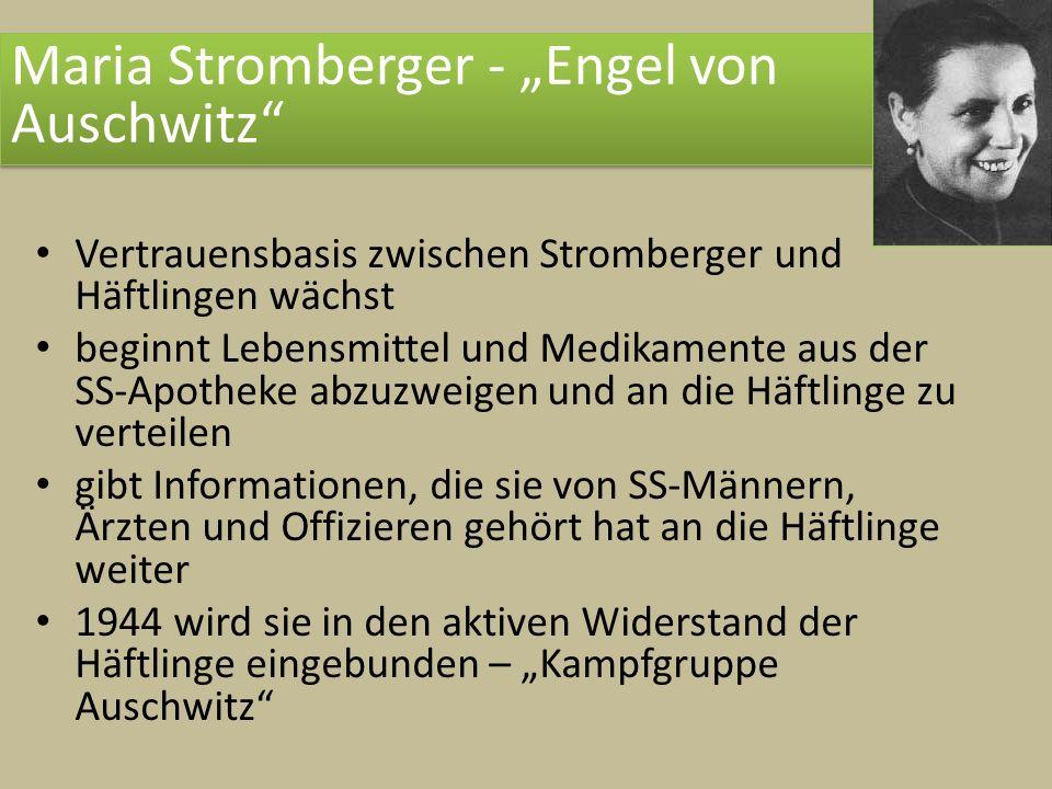 """Maria Stromberger - """"Engel von Auschwitz"""