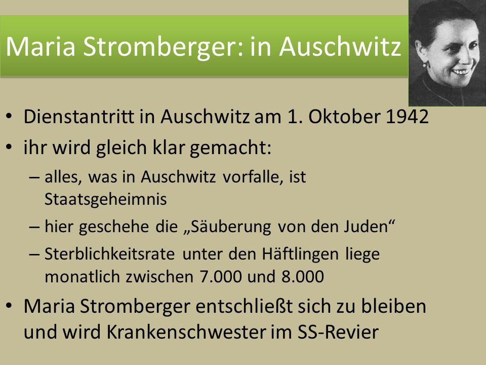Maria Stromberger: in Auschwitz