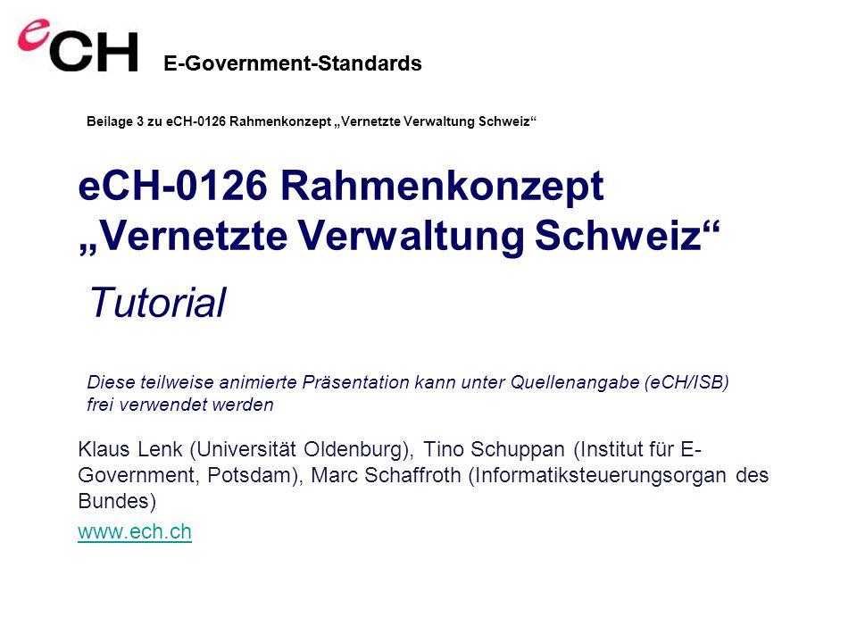 """eCH-0126 Rahmenkonzept """"Vernetzte Verwaltung Schweiz"""