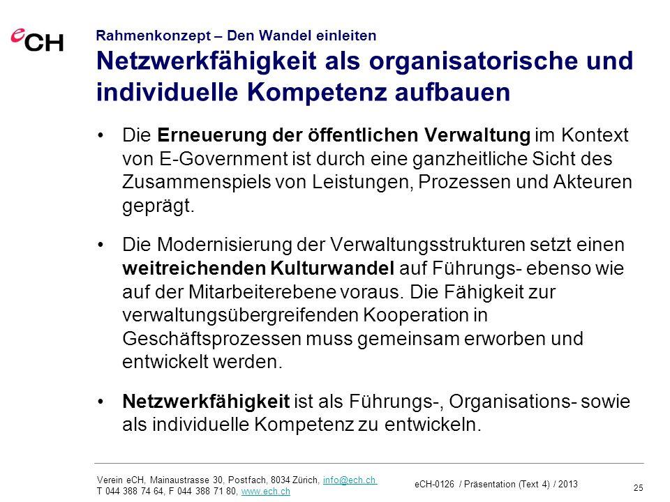 Rahmenkonzept – Den Wandel einleiten Netzwerkfähigkeit als organisatorische und individuelle Kompetenz aufbauen
