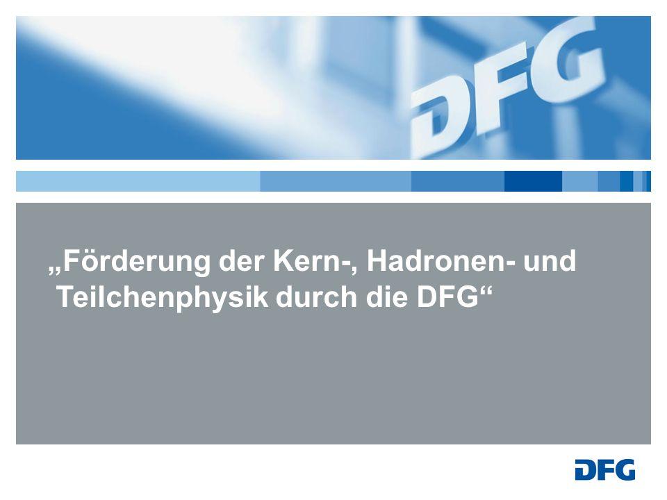 """""""Förderung der Kern-, Hadronen- und Teilchenphysik durch die DFG"""