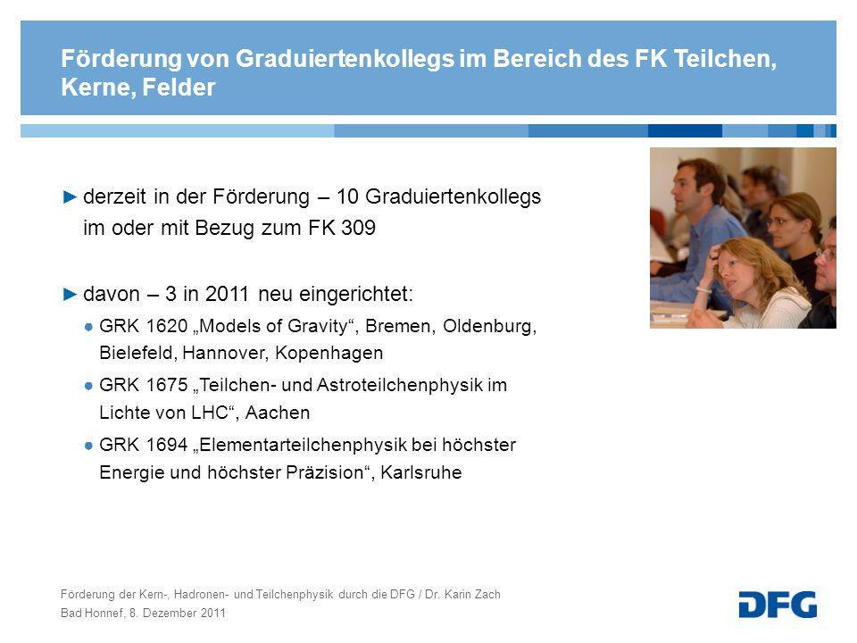 Förderung von Graduiertenkollegs im Bereich des FK Teilchen, Kerne, Felder