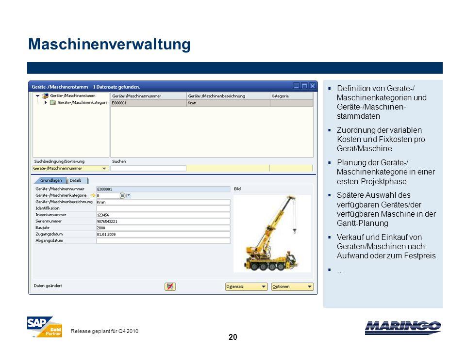 MaschinenverwaltungDefinition von Geräte-/ Maschinenkategorien und Geräte-/Maschinen-stammdaten.