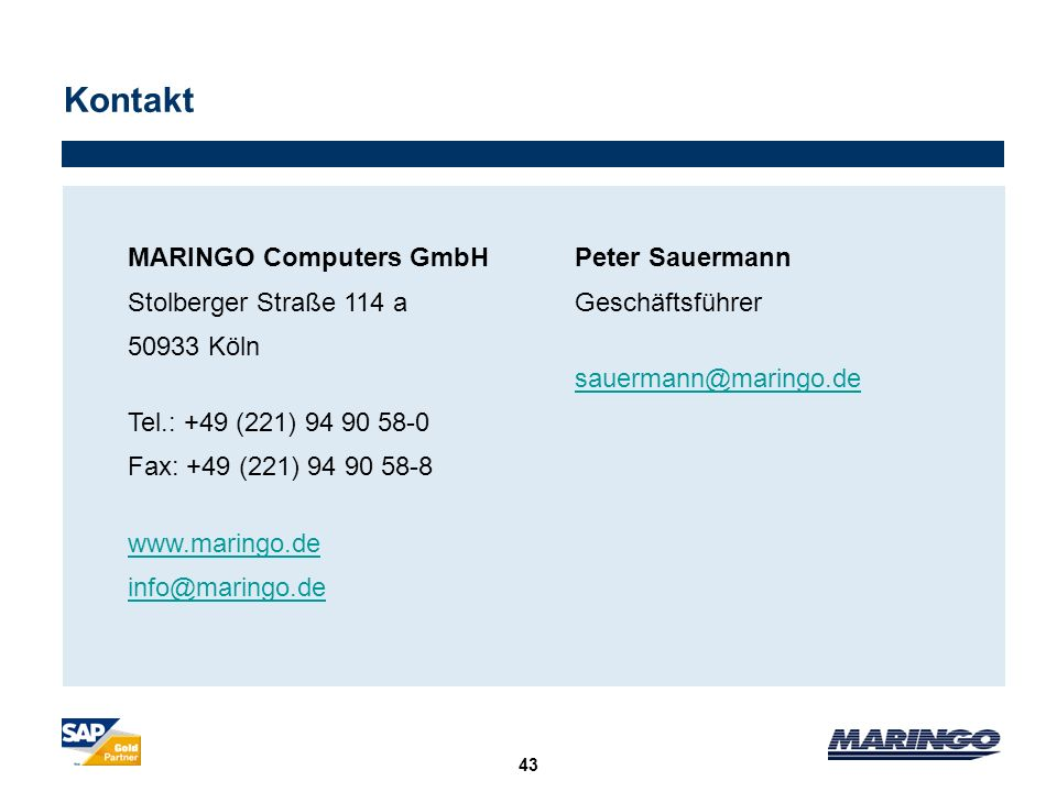 Kontakt MARINGO Computers GmbH Stolberger Straße 114 a 50933 Köln