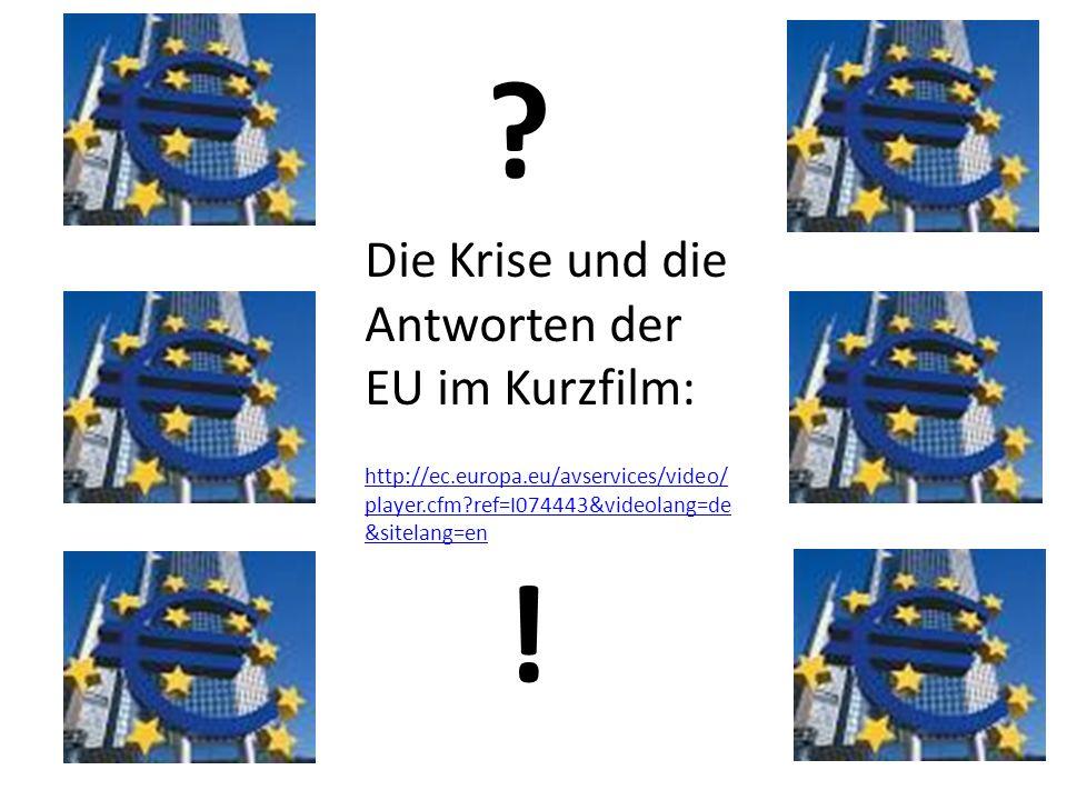 ! Die Krise und die Antworten der EU im Kurzfilm: