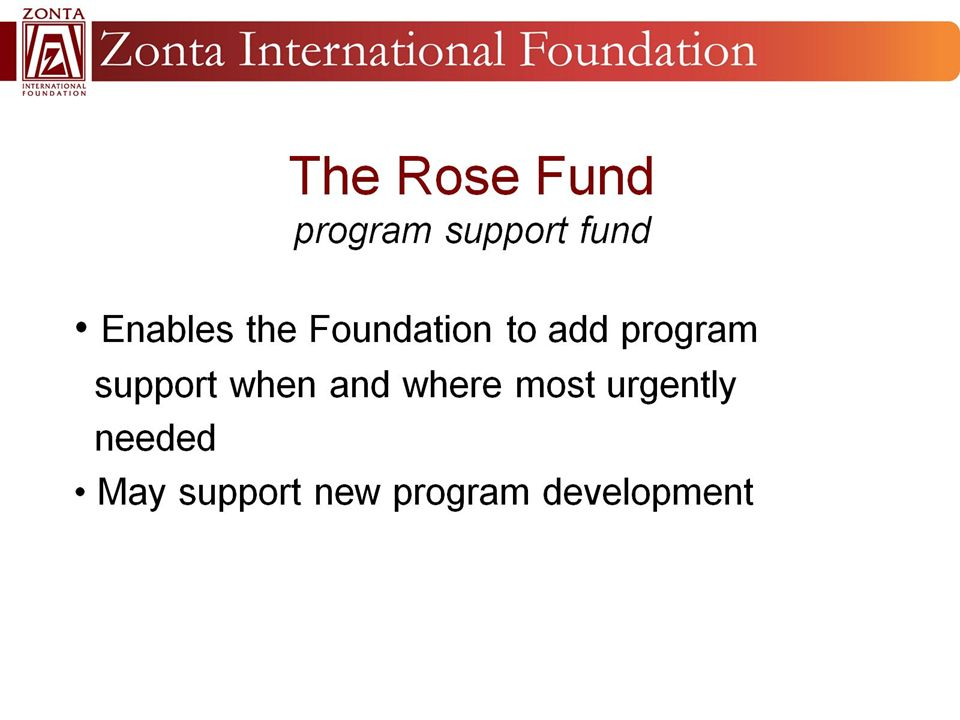 The Rose Fund program support fund