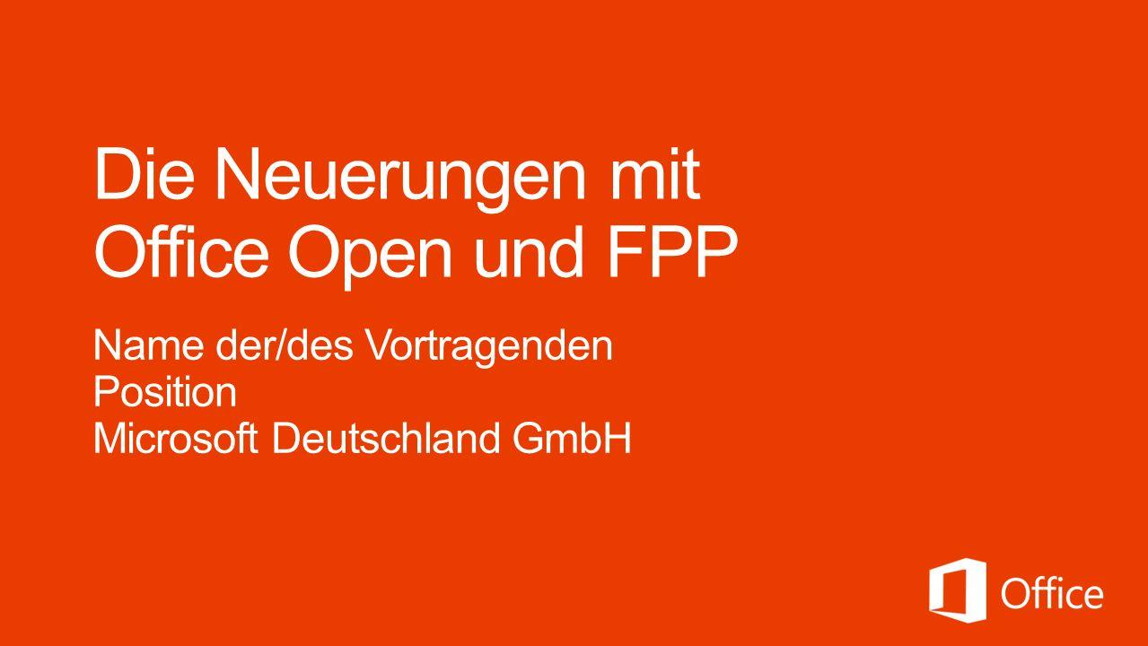 Die Neuerungen mit Office Open und FPP