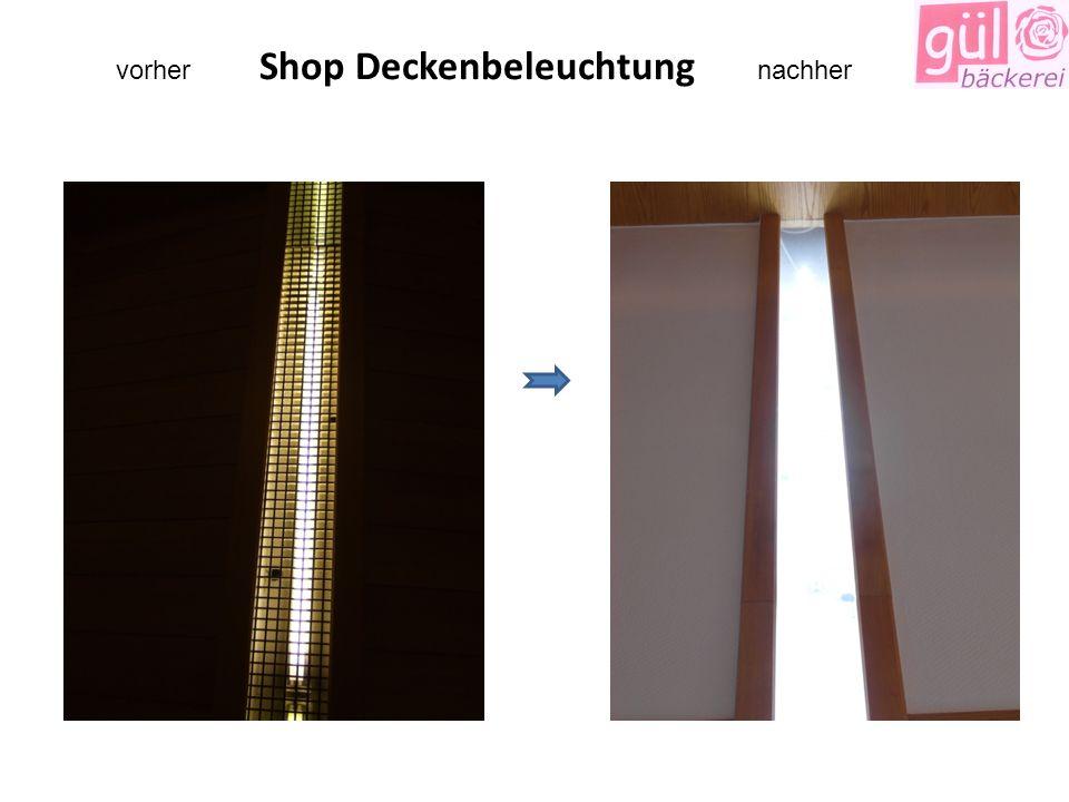 vorher Shop Deckenbeleuchtung nachher