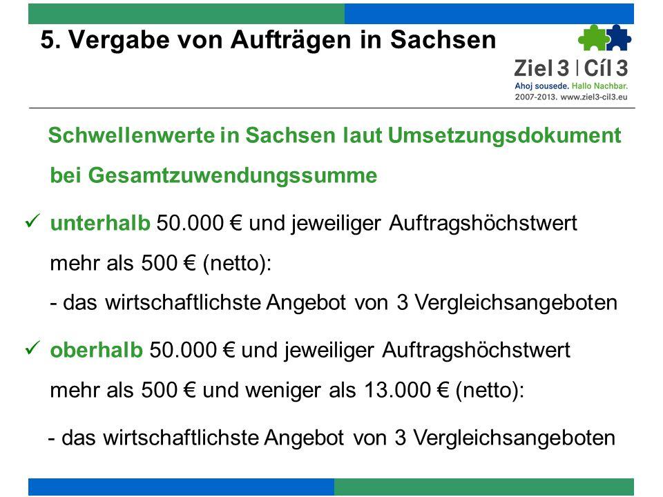 5. Vergabe von Aufträgen in Sachsen