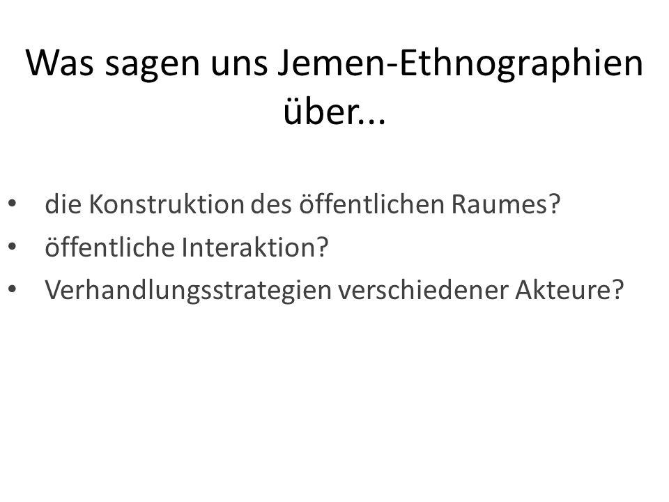 Was sagen uns Jemen-Ethnographien über...