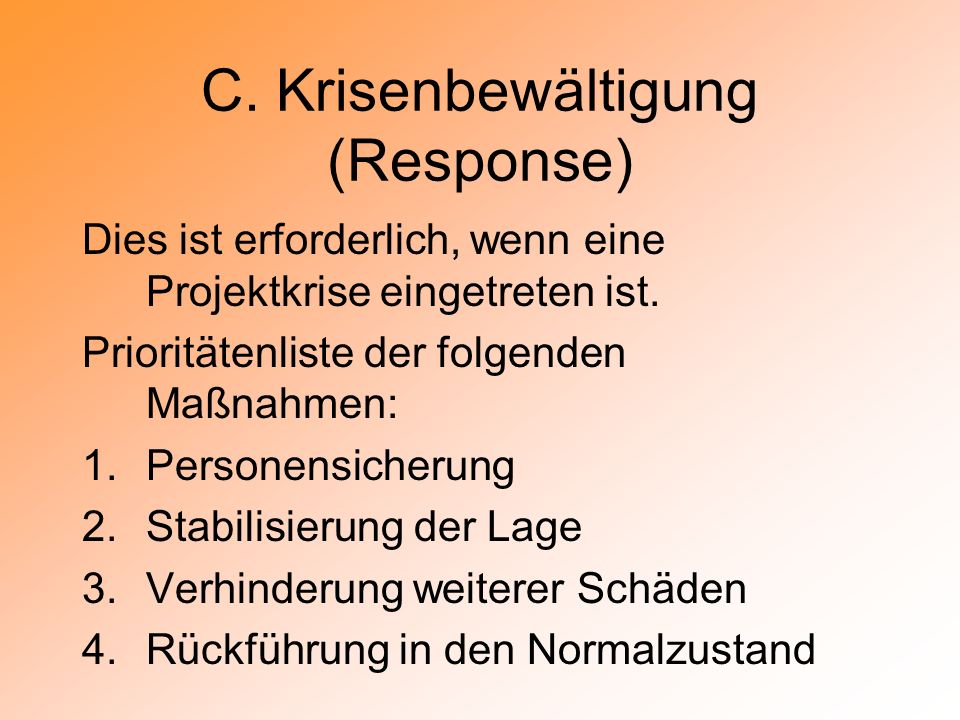 C. Krisenbewältigung (Response)