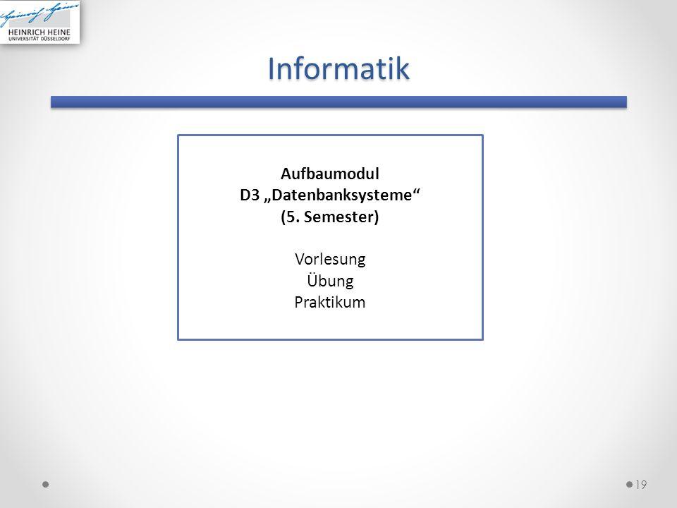 """Informatik Aufbaumodul D3 """"Datenbanksysteme (5. Semester) Vorlesung"""