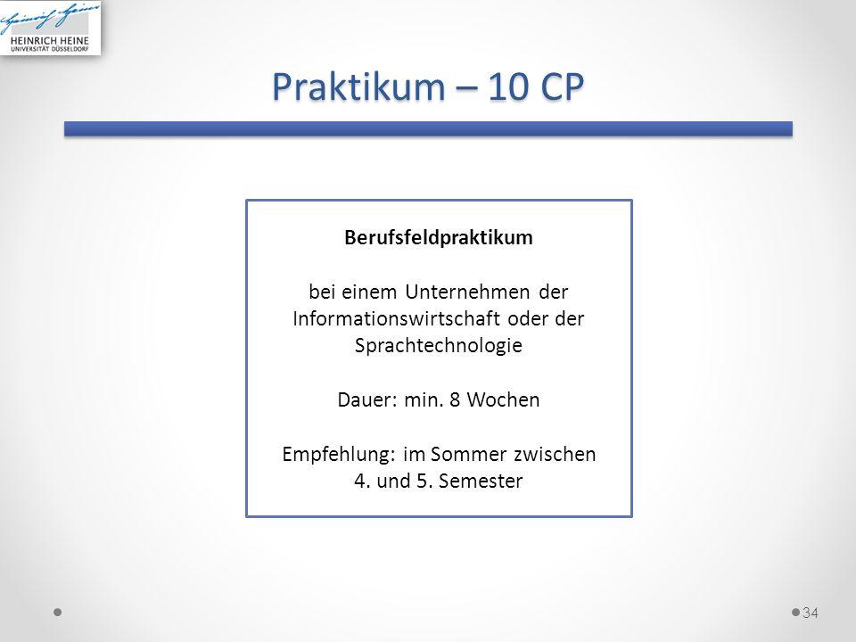 Praktikum – 10 CP Berufsfeldpraktikum bei einem Unternehmen der