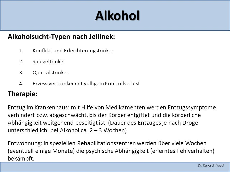 Alkohol Alkoholsucht-Typen nach Jellinek: Therapie: