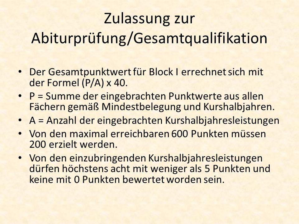Zulassung zur Abiturprüfung/Gesamtqualifikation