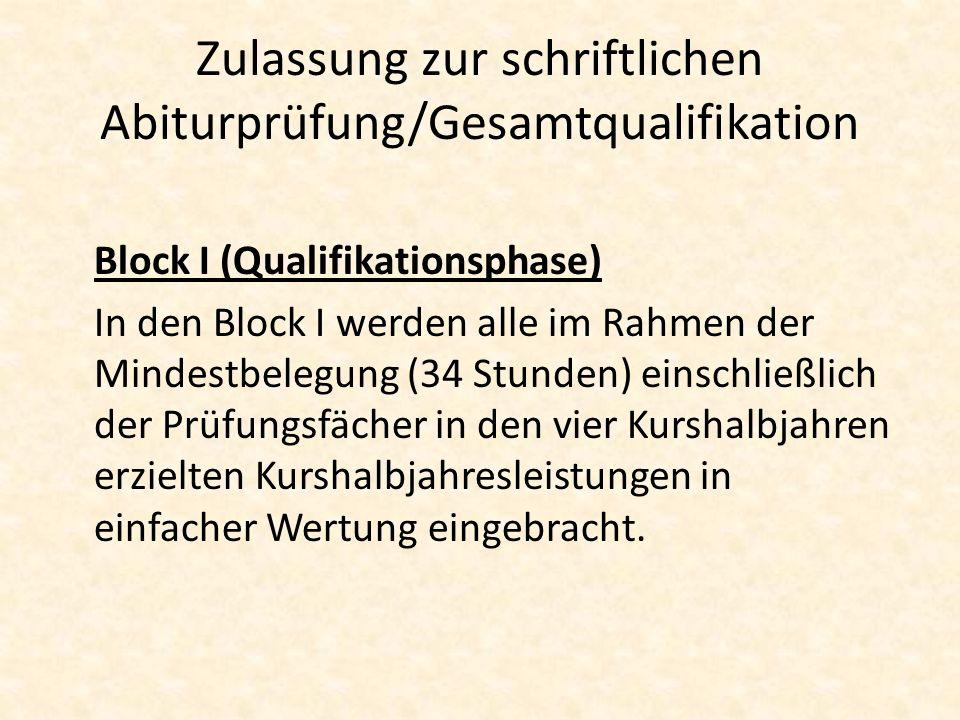 Zulassung zur schriftlichen Abiturprüfung/Gesamtqualifikation