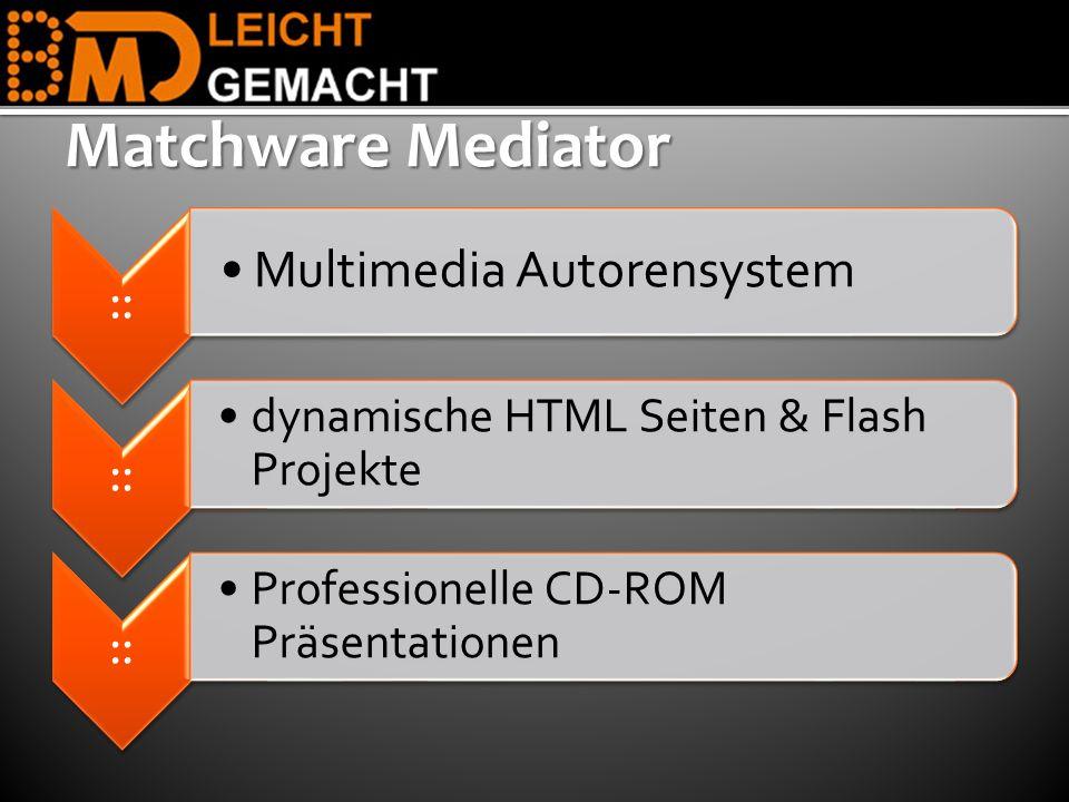 Matchware Mediator Multimedia Autorensystem ::