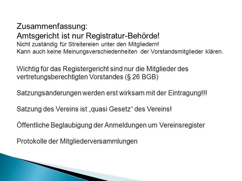 Amtsgericht ist nur Registratur-Behörde!