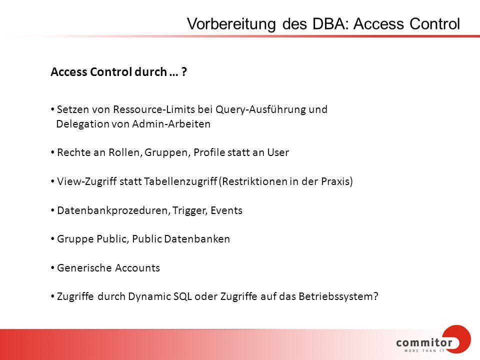 Vorbereitung des DBA: Access Control
