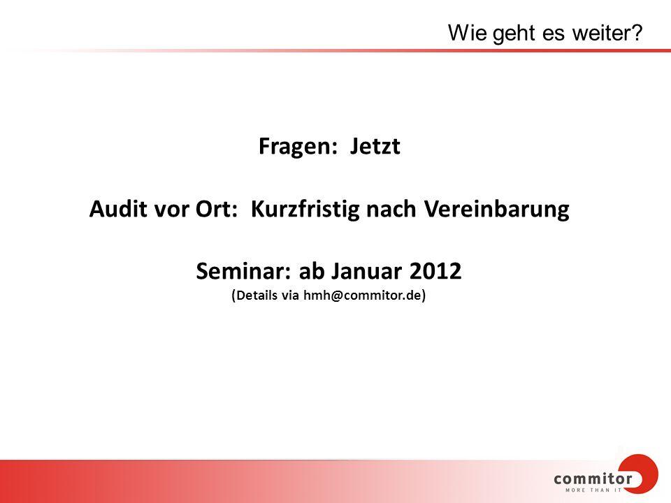 Audit vor Ort: Kurzfristig nach Vereinbarung