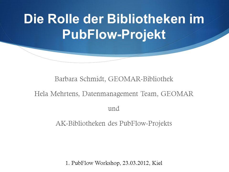 Die Rolle der Bibliotheken im PubFlow-Projekt