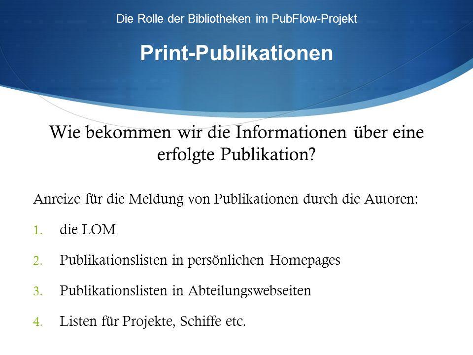 Wie bekommen wir die Informationen über eine erfolgte Publikation