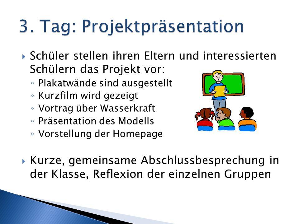 3. Tag: Projektpräsentation