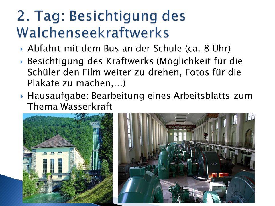 2. Tag: Besichtigung des Walchenseekraftwerks