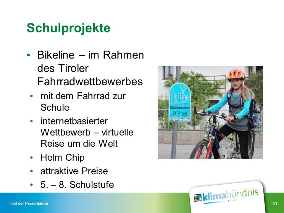 Schulprojekte Bikeline – im Rahmen des Tiroler Fahrradwettbewerbes