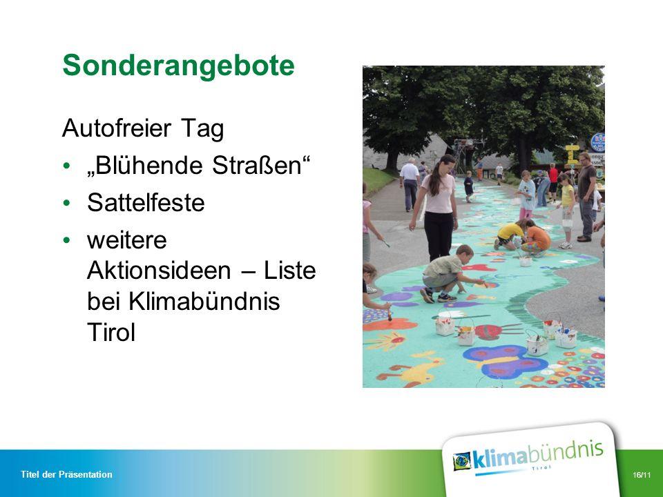 """Sonderangebote Autofreier Tag """"Blühende Straßen Sattelfeste"""