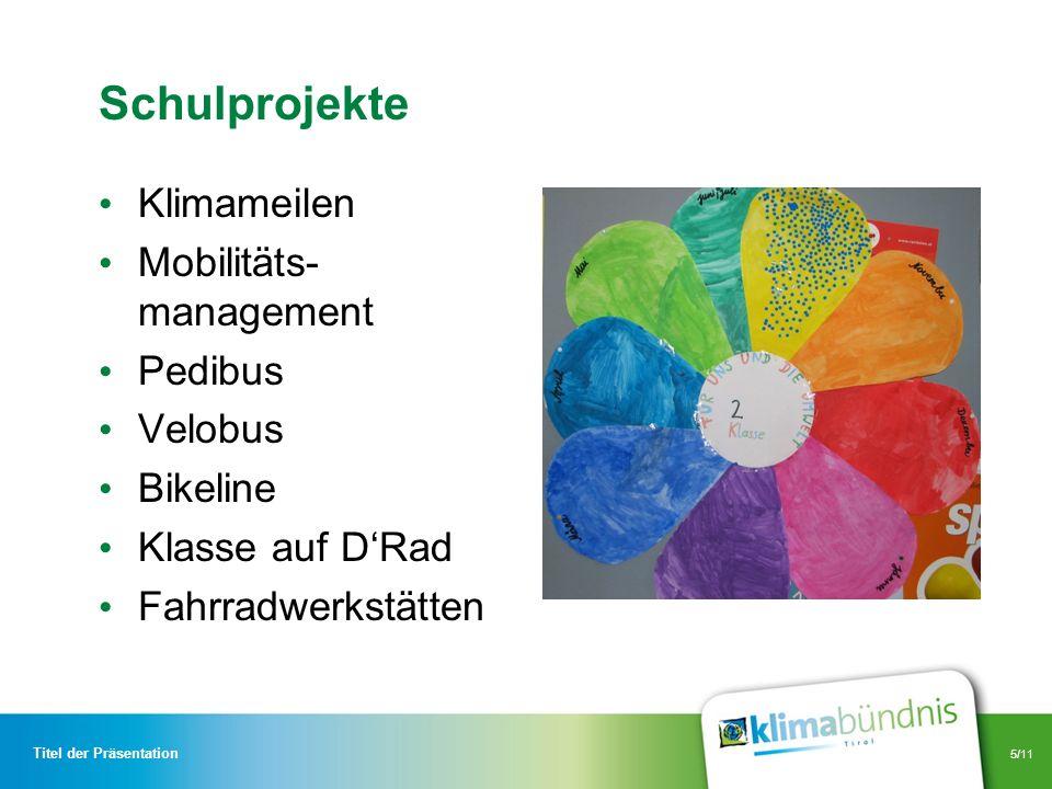 Schulprojekte Klimameilen Mobilitäts-management Pedibus Velobus