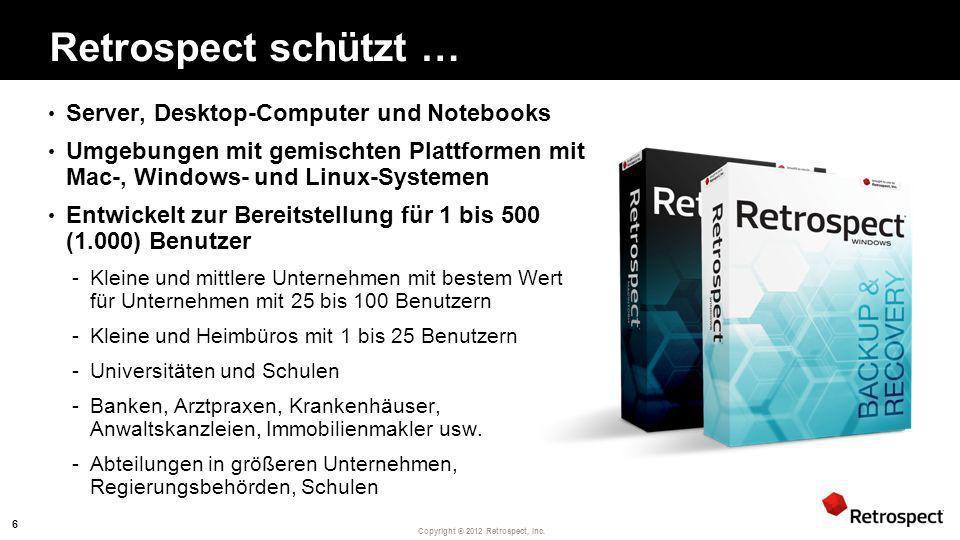 Retrospect schützt … Server, Desktop-Computer und Notebooks
