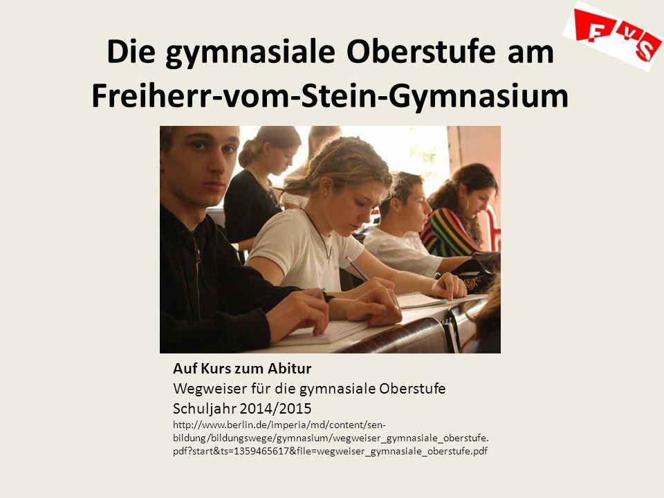 Die gymnasiale Oberstufe am Freiherr-vom-Stein-Gymnasium