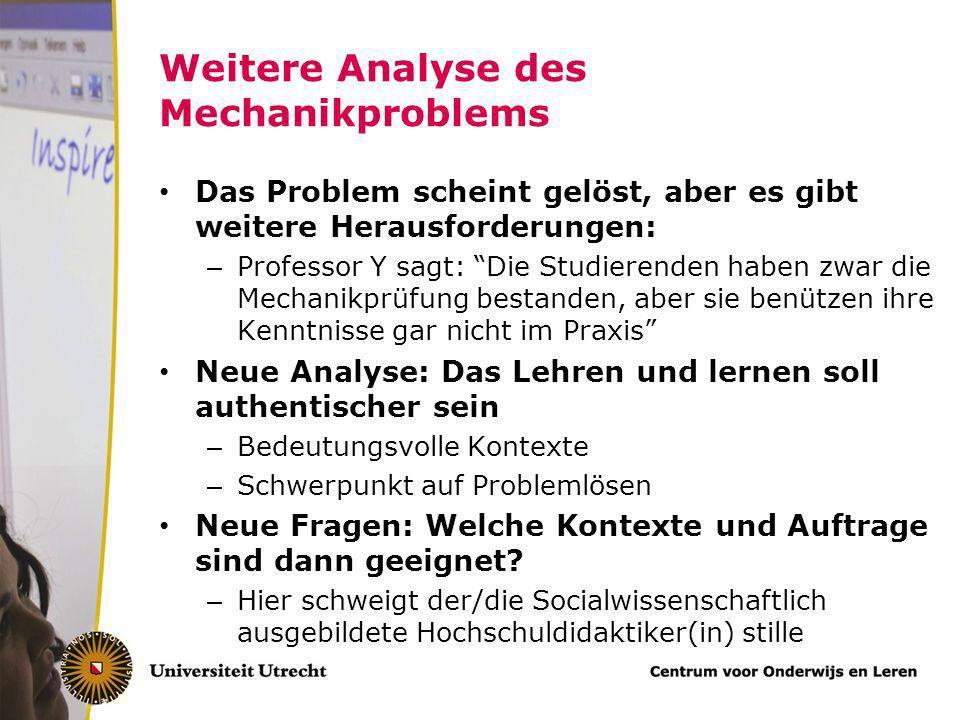 Weitere Analyse des Mechanikproblems