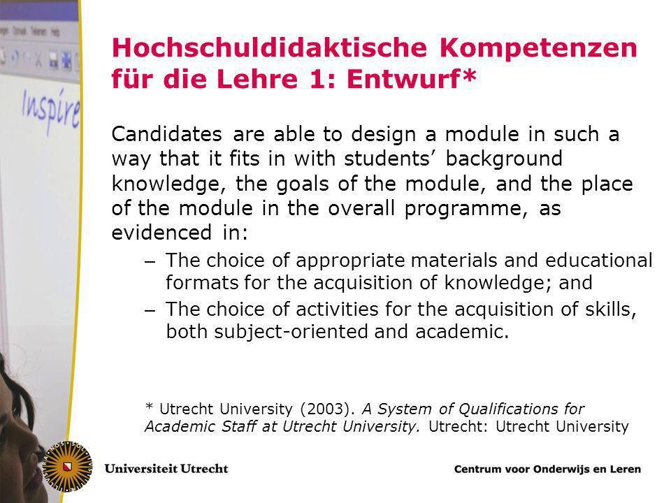 Hochschuldidaktische Kompetenzen für die Lehre 1: Entwurf*