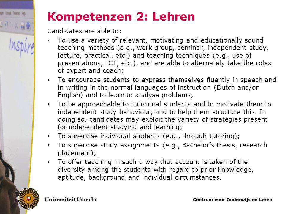 Kompetenzen 2: Lehren Candidates are able to: