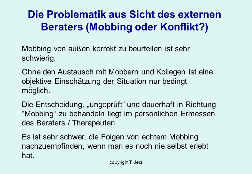 Die Problematik aus Sicht des externen Beraters (Mobbing oder Konflikt