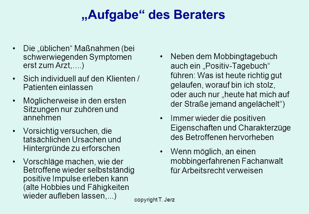 """Aufgabe des Beraters"