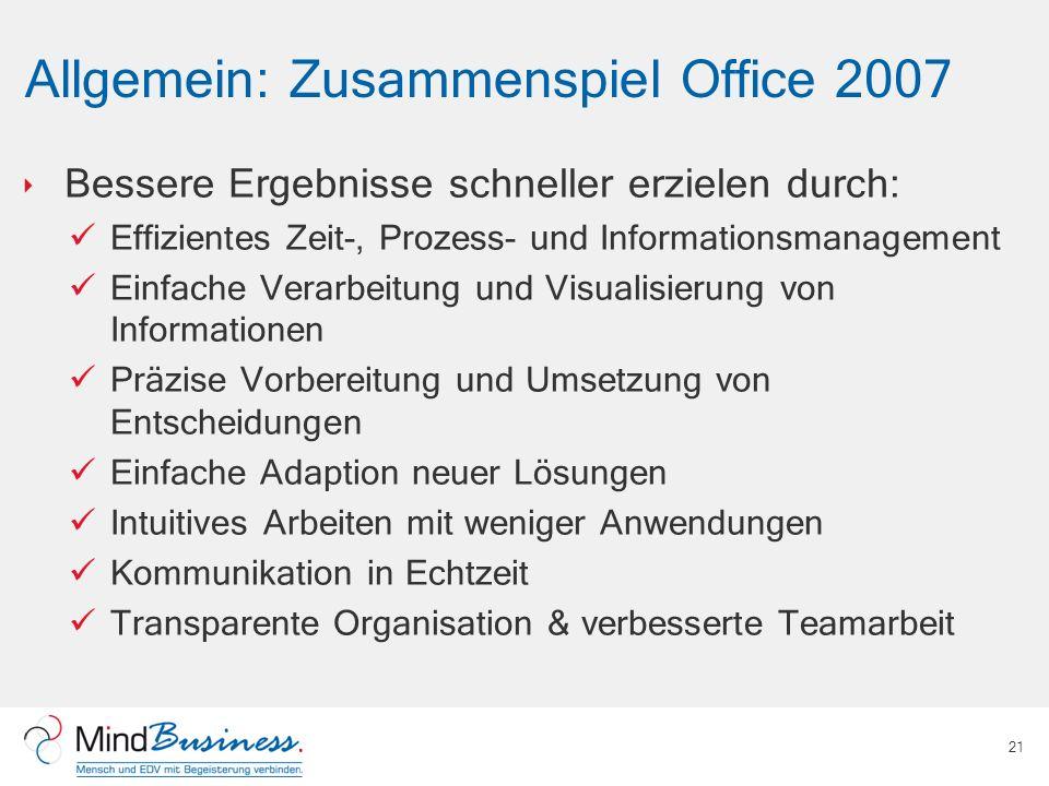 Allgemein: Zusammenspiel Office 2007