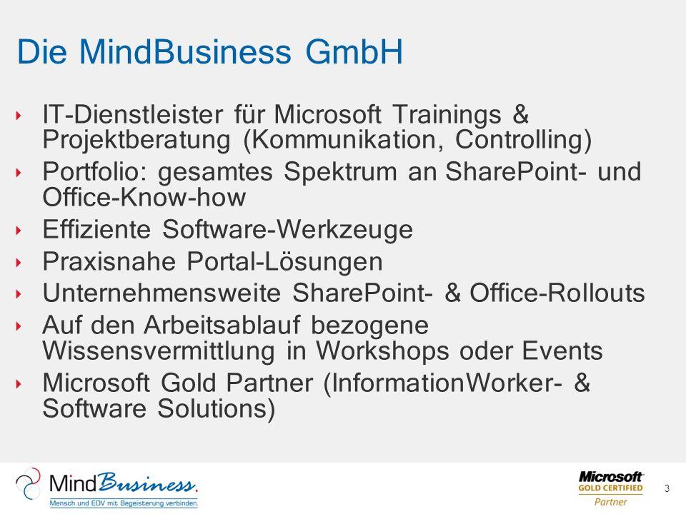 Die MindBusiness GmbH IT-Dienstleister für Microsoft Trainings & Projektberatung (Kommunikation, Controlling)