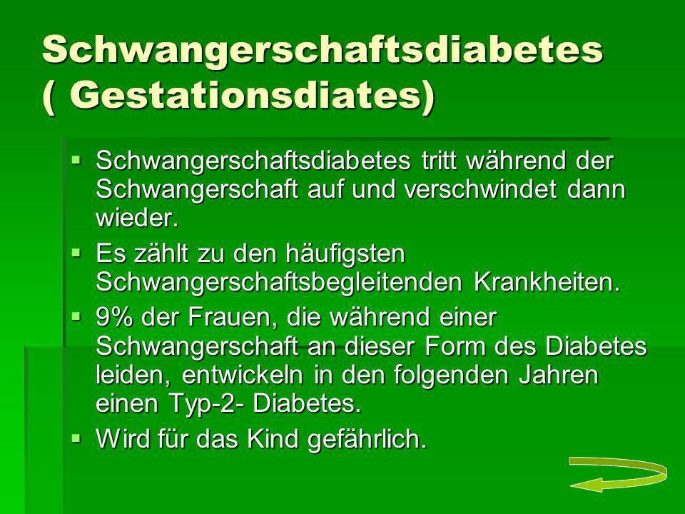Schwangerschaftsdiabetes ( Gestationsdiates)