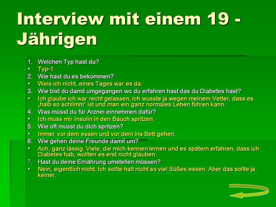 Interview mit einem 19 - Jährigen