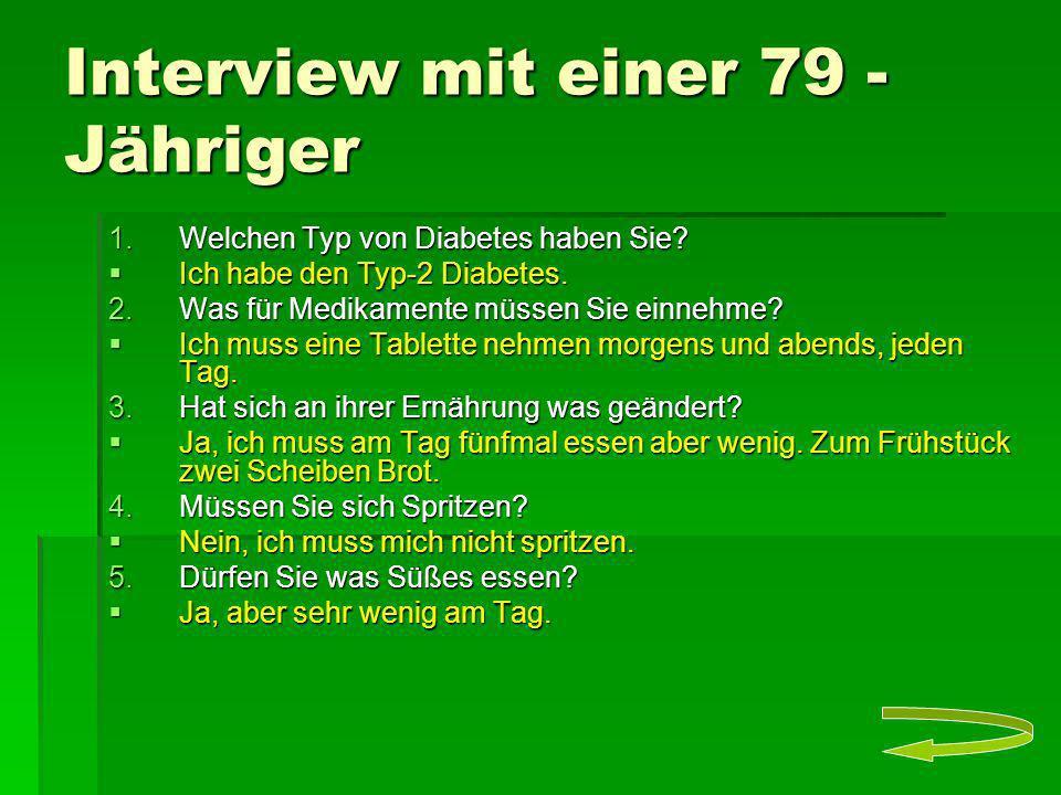 Interview mit einer 79 - Jähriger